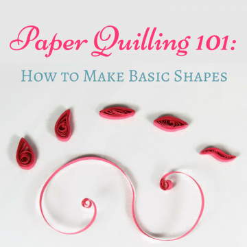 Paper Quilling 101: How to Make Basic Shapes