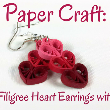 Paper Quilled Triple Heart Earrings Tutorial, Free Sneak Peek
