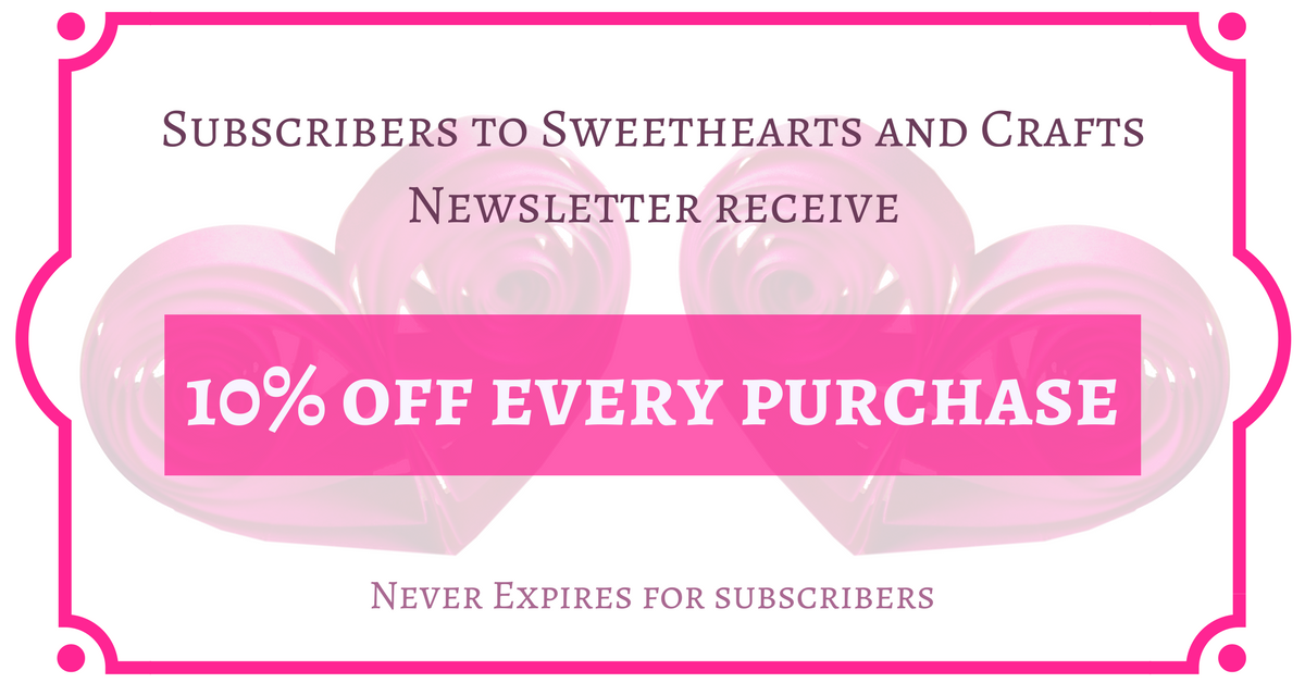 Sweethearts and Crafts Coupon for Subscribers 10% Off